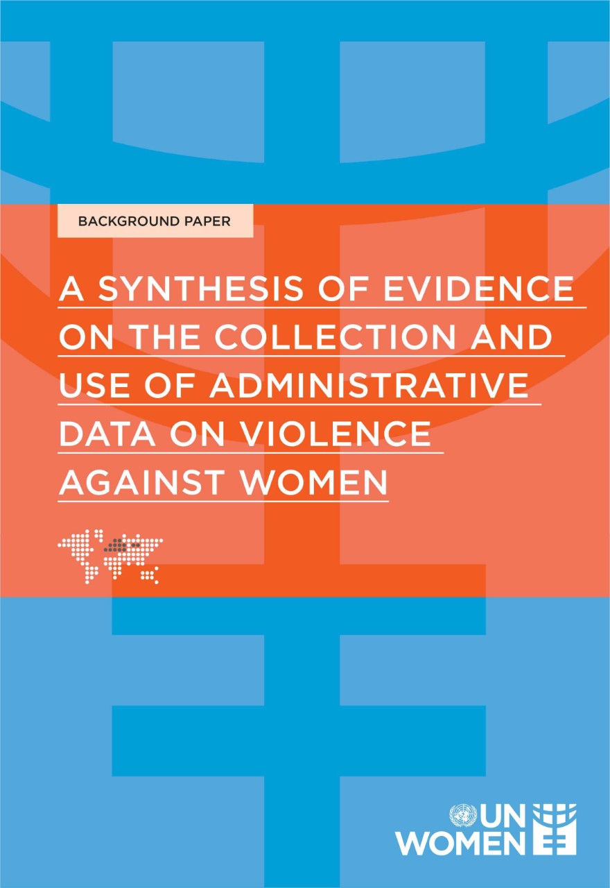 A synthesis of evidence on the collection and use of administrative data on violence against women